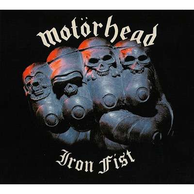 MOTÖRHEAD Iron Fist