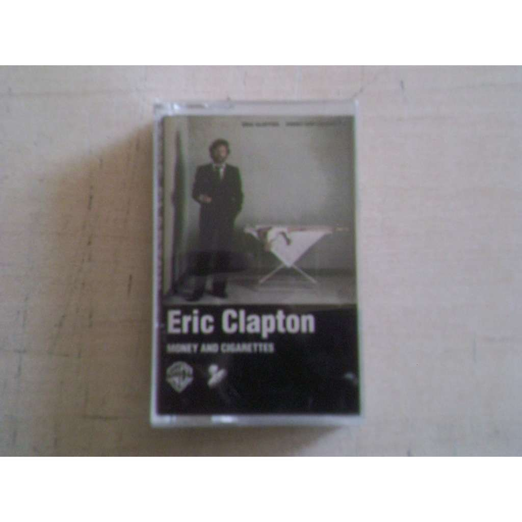 eric clapton money and cigarettes
