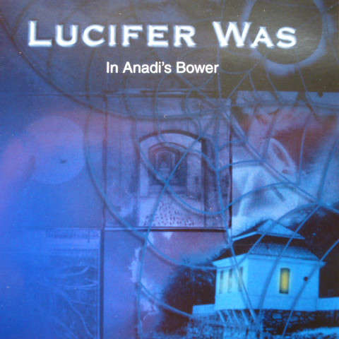 Lucifer Was In Anadi's Bower