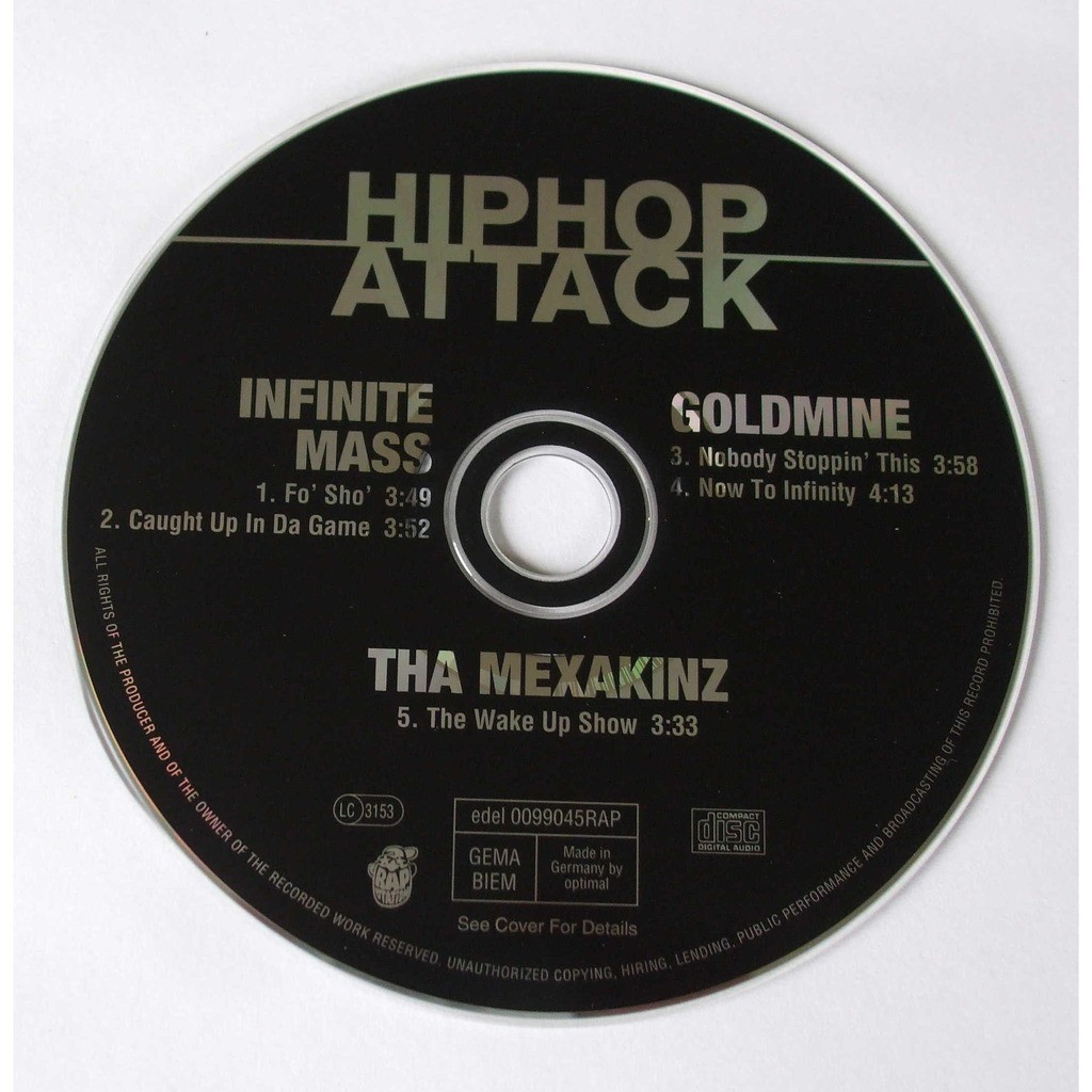 Infinite Mass - Goldmine - Tha Mexakinz Hip Hop attack (Special advance copy)