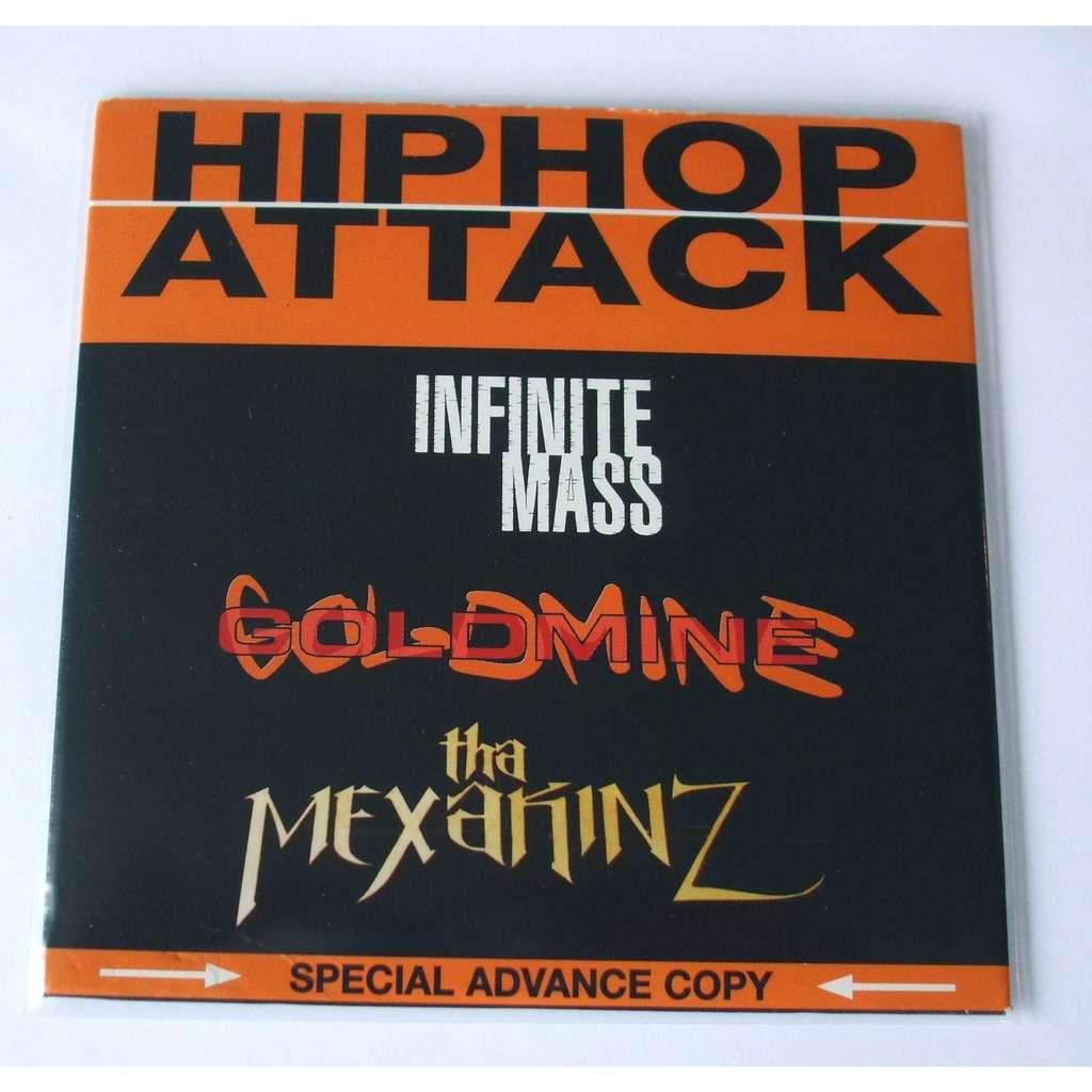 Infinite Mass - Goldmine - Tha Mexakinz Hip Hop attack (Special advance copy)