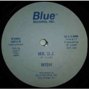 Wish Mr Dj