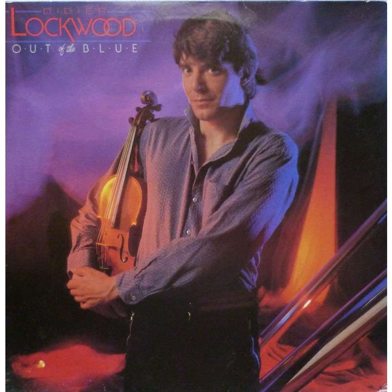 Didier LOCKWOOD OUT OF THE BLUE