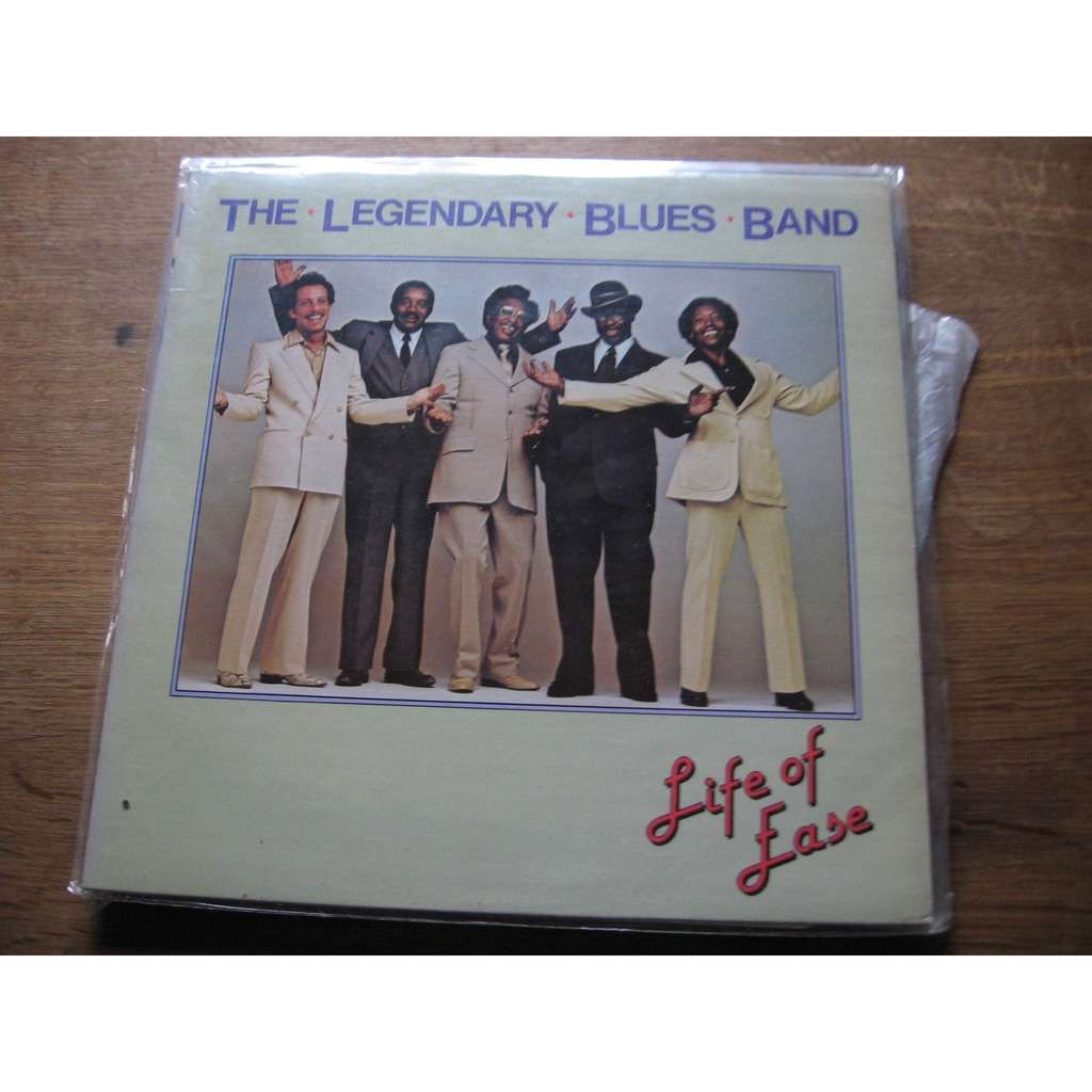 The legendary blues band Life of ease
