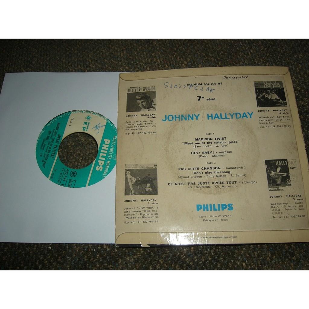 johnny hallyday madison twist, pas cette chanson, ce n'est pas juste après tout, hey! baby pressage france
