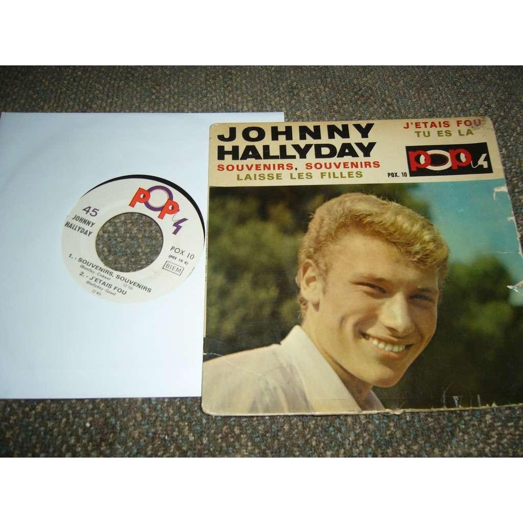johnny hallyday souvenirs souvenirs, j'étais fou, laisse les filles, ti es la pressage france