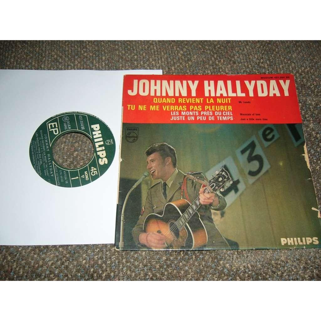 johnny hallyday quand revient la nuit, tu ne me verra pas pleurer, les monts près du ciel, juste un peu de temps