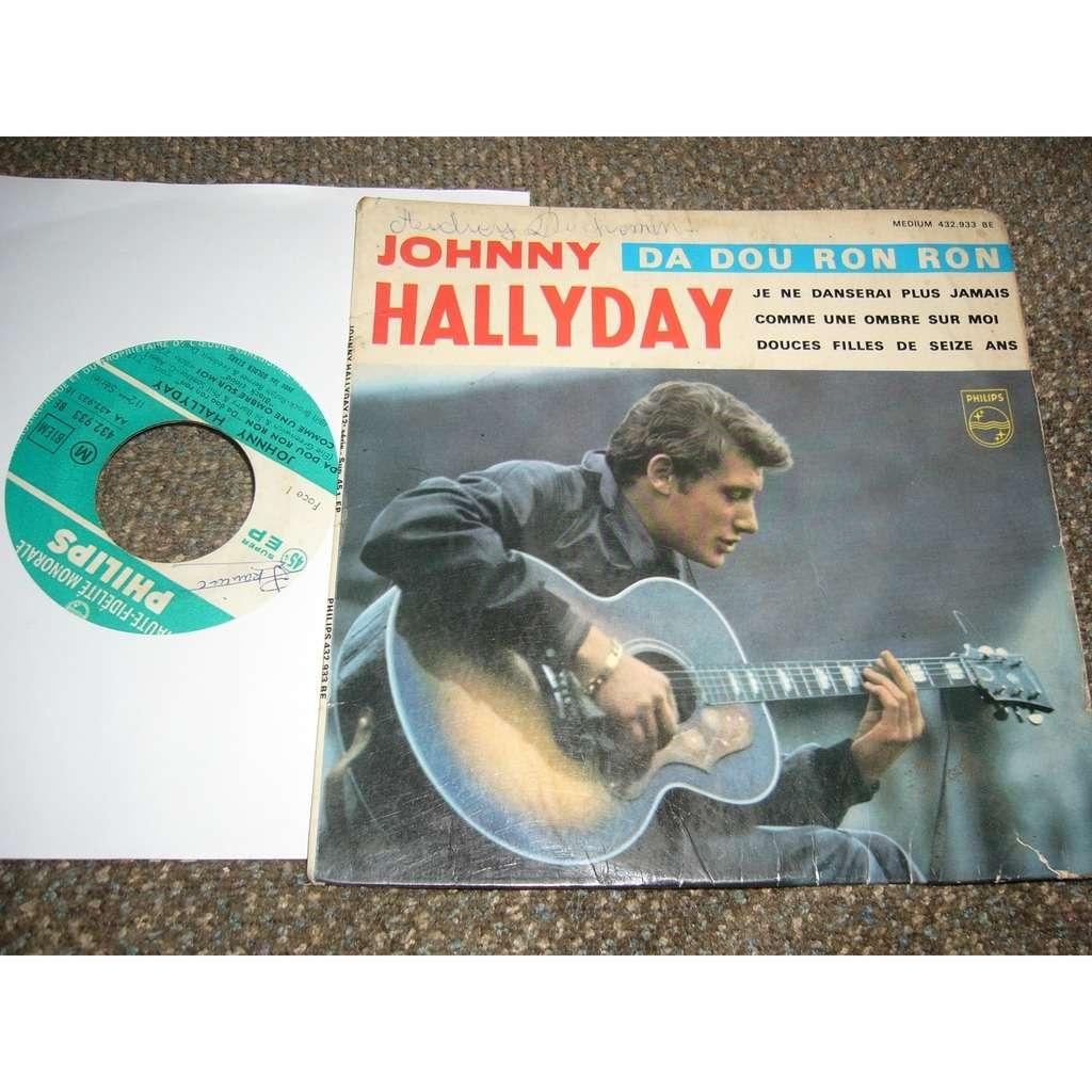johnny hallyday je ne danserai plus jamais, douces filles de 16 ans, da dou ron ron, comme une ombre sur moi pressag