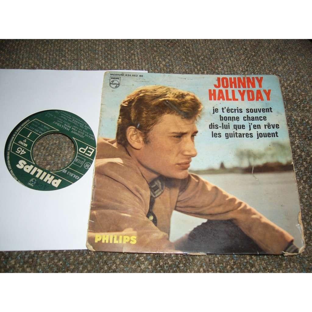 johnny hallyday Je t'écrit souvent, bonne chance, dis-lui que j'en rêve, les guitares jouent pressage france