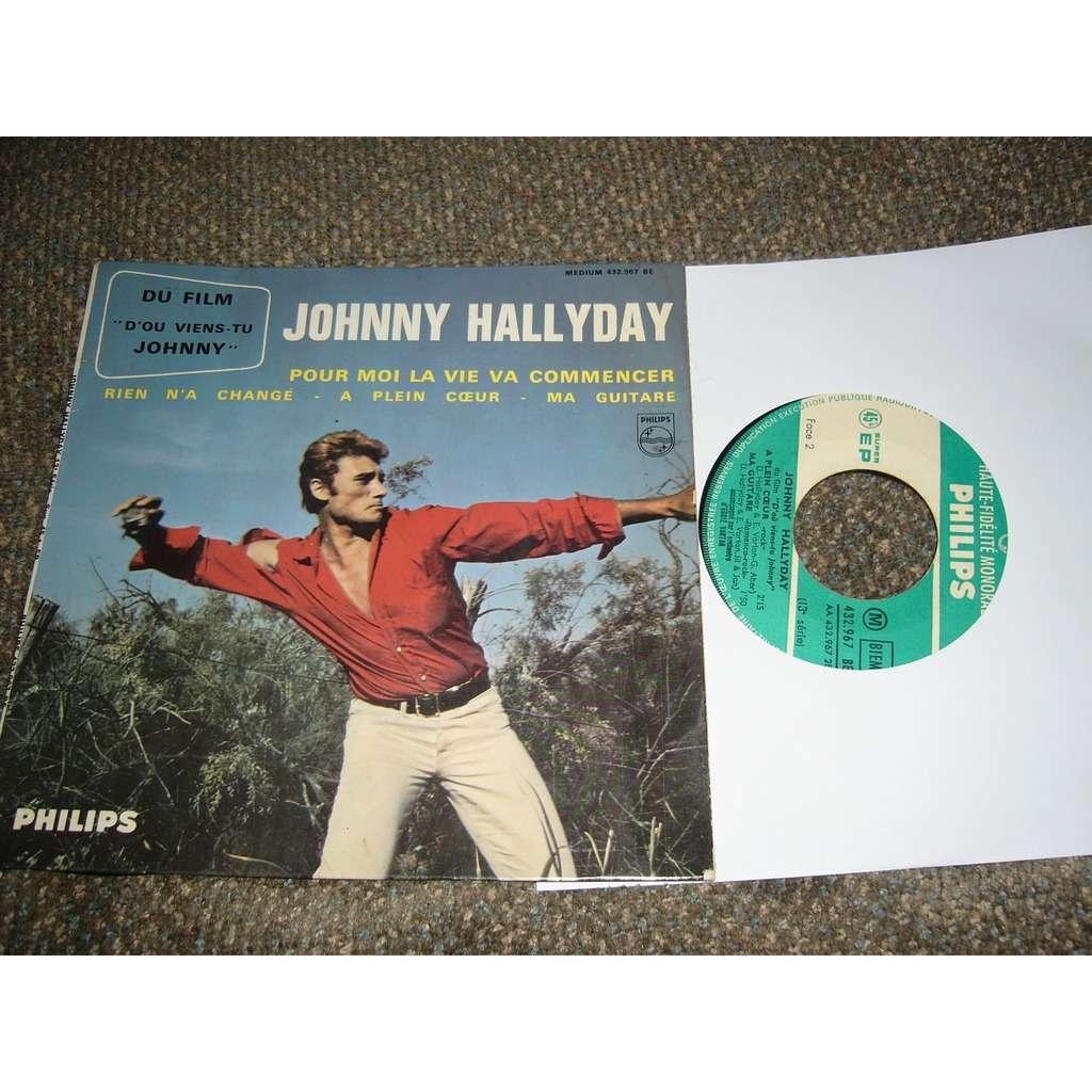 johnny hallyday pour moi la vie va commencer, rien n'a changé, a plein coeur, ma guitare pressage france