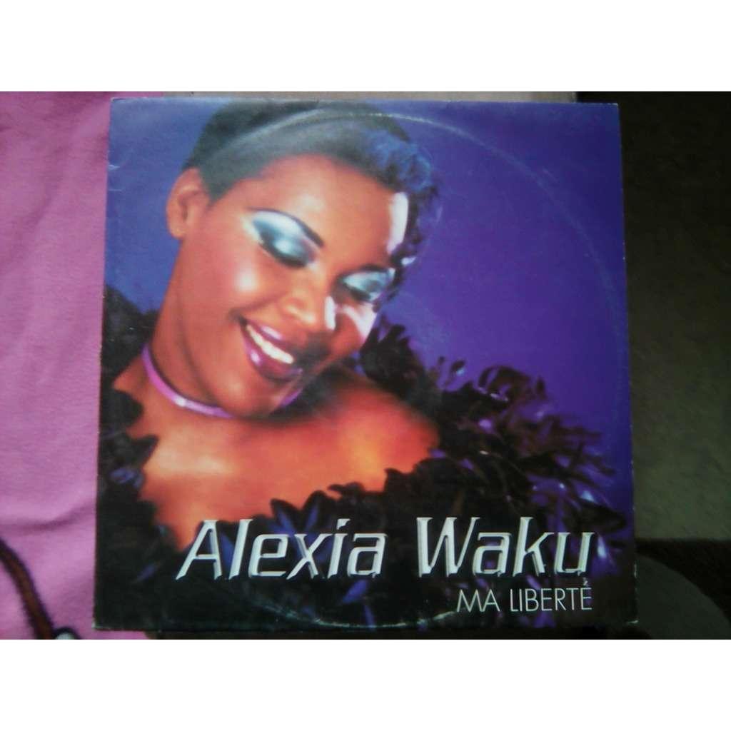 Alexia Waku - Ma Liberté Alexia Waku - Ma Liberté