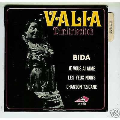 VALIA DIMITRIEVITCH bida / je vous ai aimé / les yeux noirs / chanson tzigane