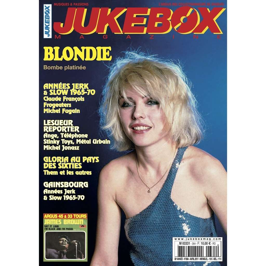 N°364 (AVRIL 2017) BLONDIE / LESUEUR REPORTER / GLORIA / GAINSBOURG MAGAZINE - JUKEBOXMAG.COM