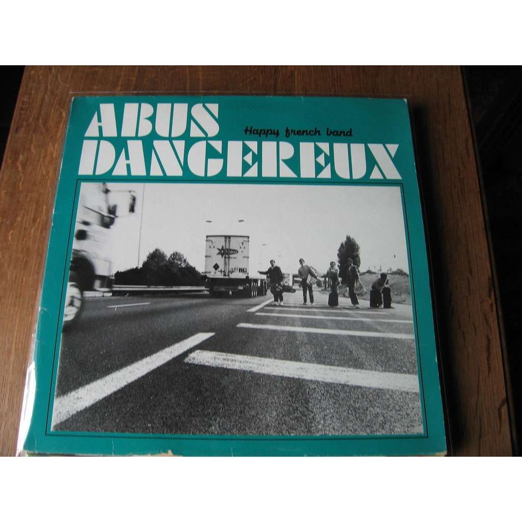 abus dangereux Happy french band