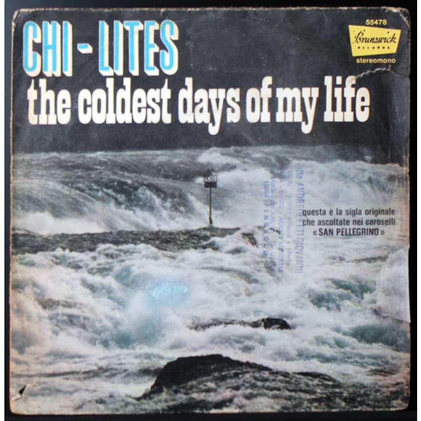 The Chi-Lites The Coldest Days Of My Life