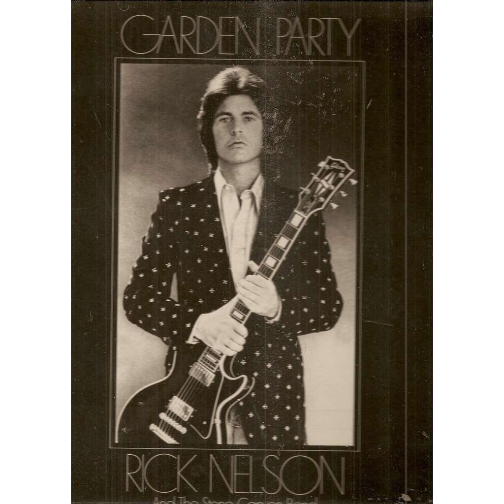 Garden party by Rick Nelson And The Stone Canyon Band, LP with ...