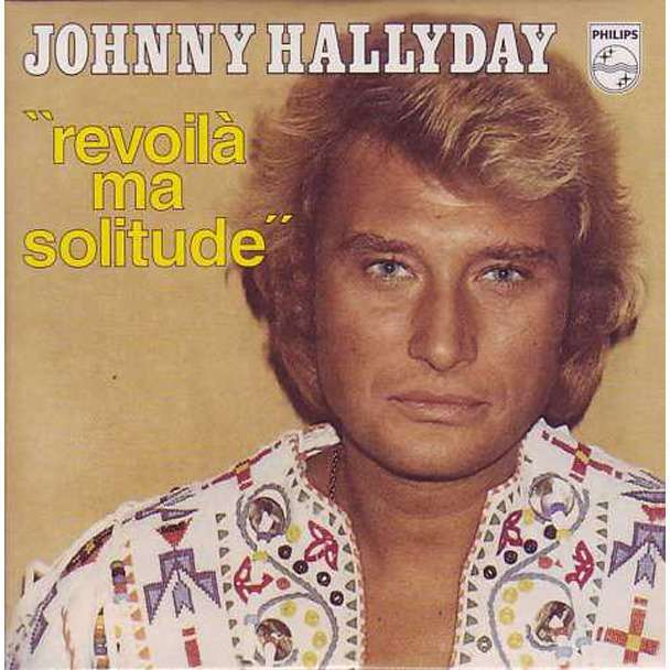 Hallyday Johnny Revoilà ma solitude