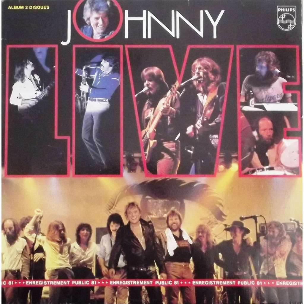 live enregistrement public 81 gatefold de johnny hallyday double 33t gatefold chez vinyl59. Black Bedroom Furniture Sets. Home Design Ideas