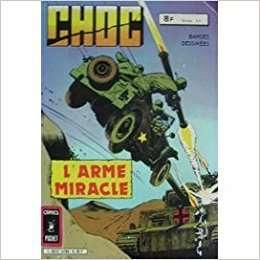 CHOC N°26 L'Arme miracle