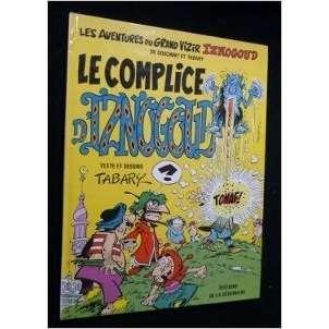 iznogoud Tabary : le complice d' Iznogoud (Dargaud - 1985)