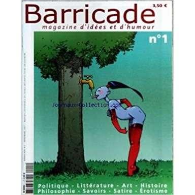 Barricade BARRICADE N°1 - 2001 - POLITIQUE - LITTERATURE - ART - HISTOIRE - PHILOSOPHIE - SAVOIRS -