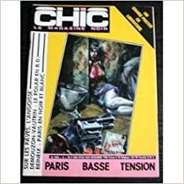 Chic Chic, Le Magazine Noir N° 5 : Demouzon-Vautrin, Beneix - 1984