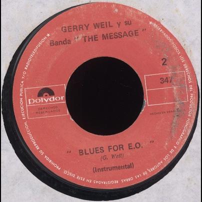 gerry weil el mensaje / blues for E.O.