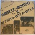AMBELE MONDO & MIZOTO WELA WELA - S/T - Yoke - LP