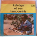 KELETIGUI ET SES TAMBOURINIS - S/T - Bebe - LP