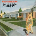 BAD RELIGION - Suffer (lp) - 33T
