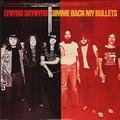 LYNYRD SKYNYRD - Gimme Back My Bullets (lp) - 33T
