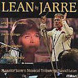 maurice jarre lean by jarre maurice jarre's musical tribute to david lean