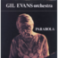 GIL EVANS ORCHESTRA - parabola - Double 33T Gatefold