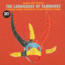 THE LANGUAGES OF TAMBORES (VARIOUS) - A Spiritual Journey Through The Cultural Heritage Of Drums - Double 33T Gatefold