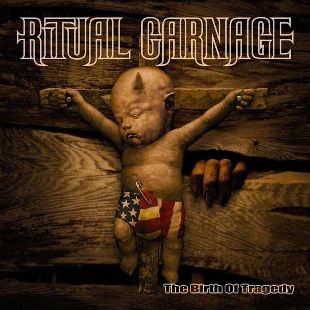 RITUAL CARNAGE The Birth Of Tragedy