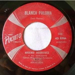 Arsenio Rodriguez y su Conjunto Blanca paloma(guapacha)/Adorenla como Marti(bolero)