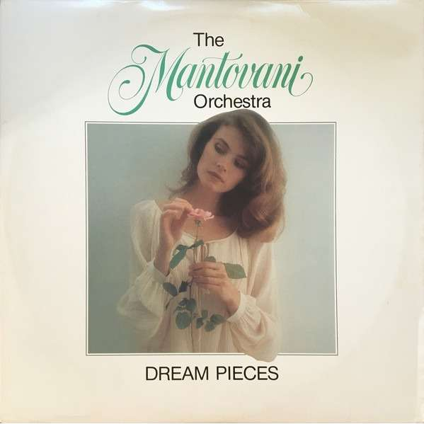 The Mantovani Orchestra Dream Pieces
