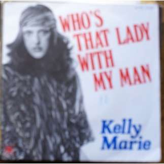 kelly marie who's that lady with my man / goodbye night