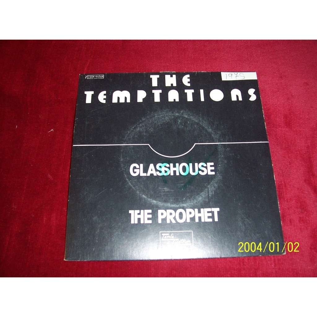 THE TEMPTATIONS GLASSHOUSE / THE PROPHET
