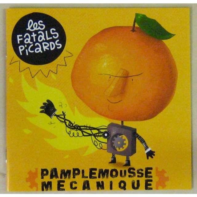 fatal picard pamplemousse mecanique