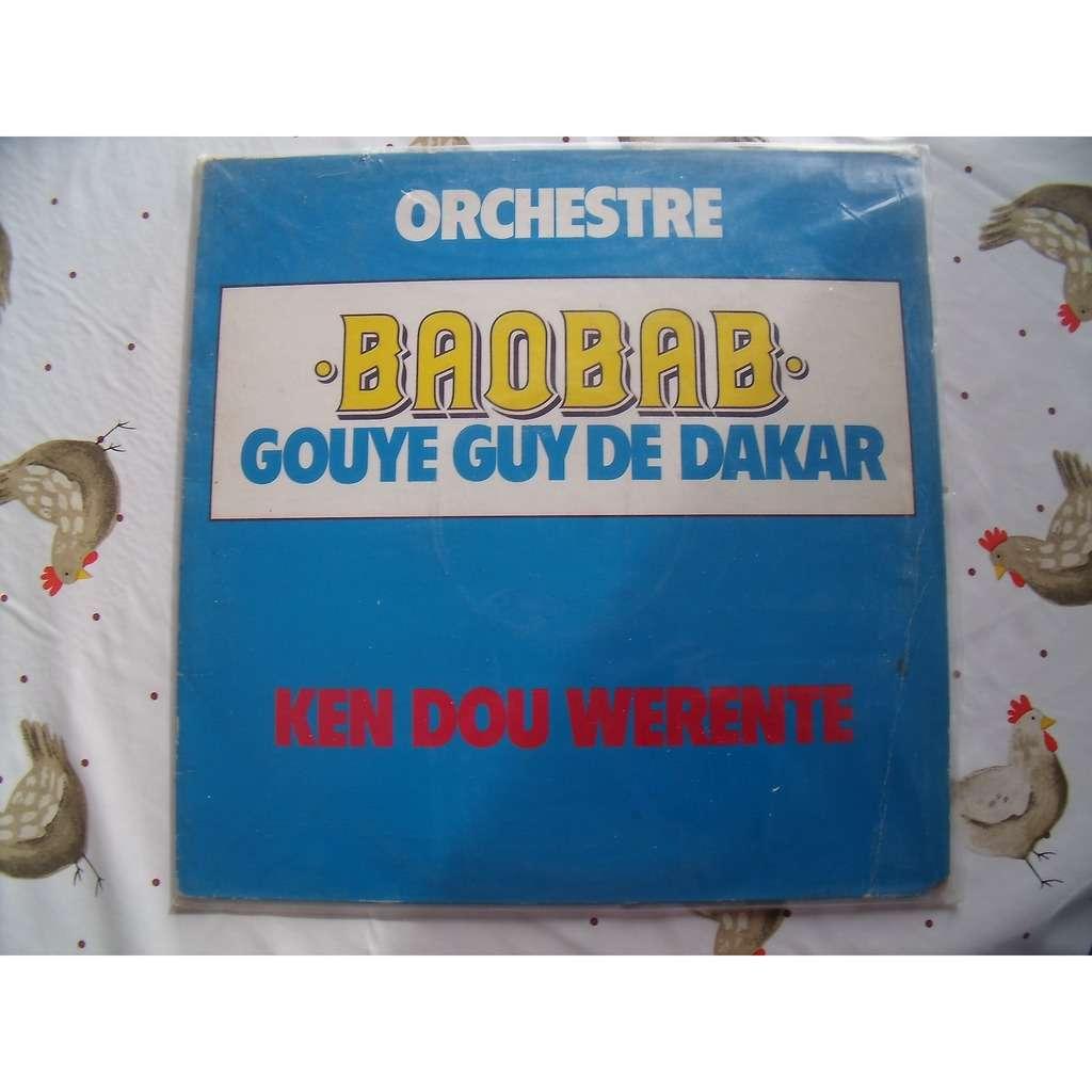 orchestre baobab gouye guy de dakar ken dou werente
