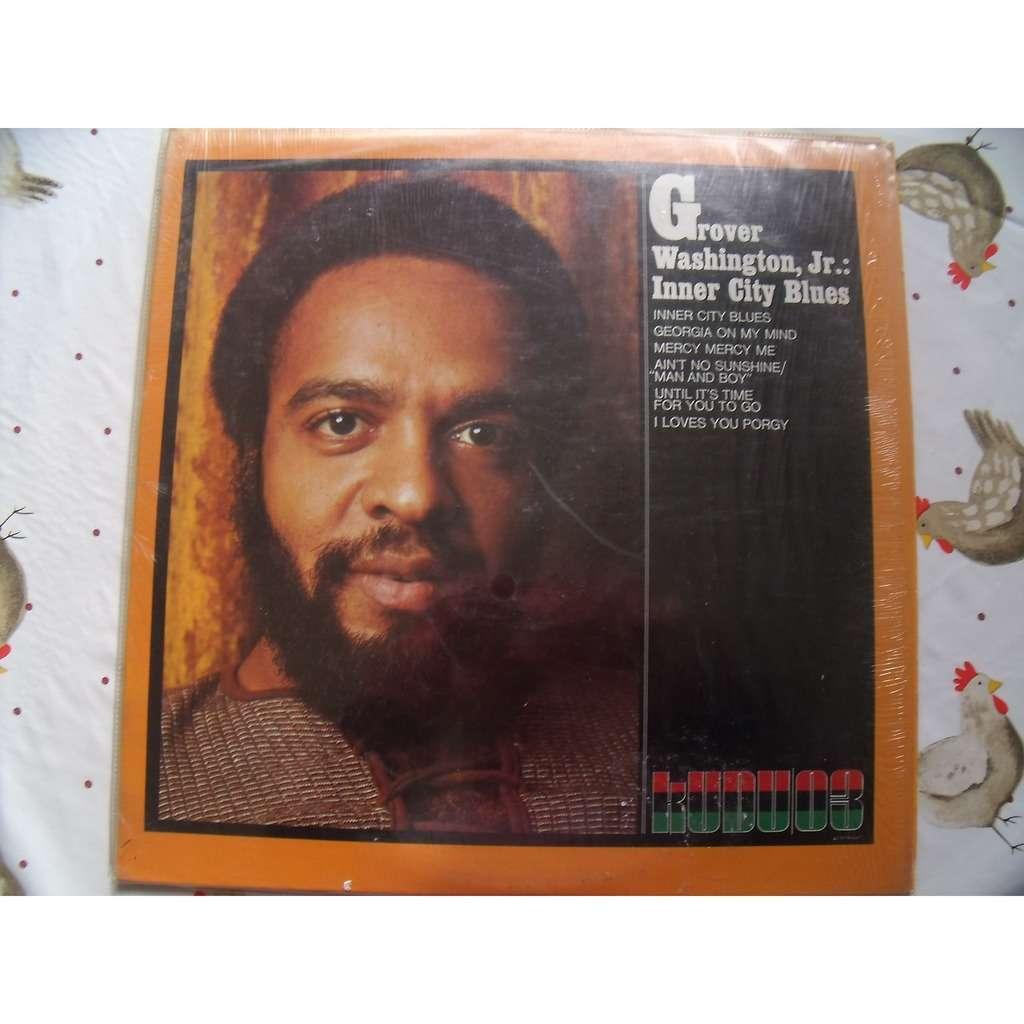 Grover Washington JR. Inner city blues