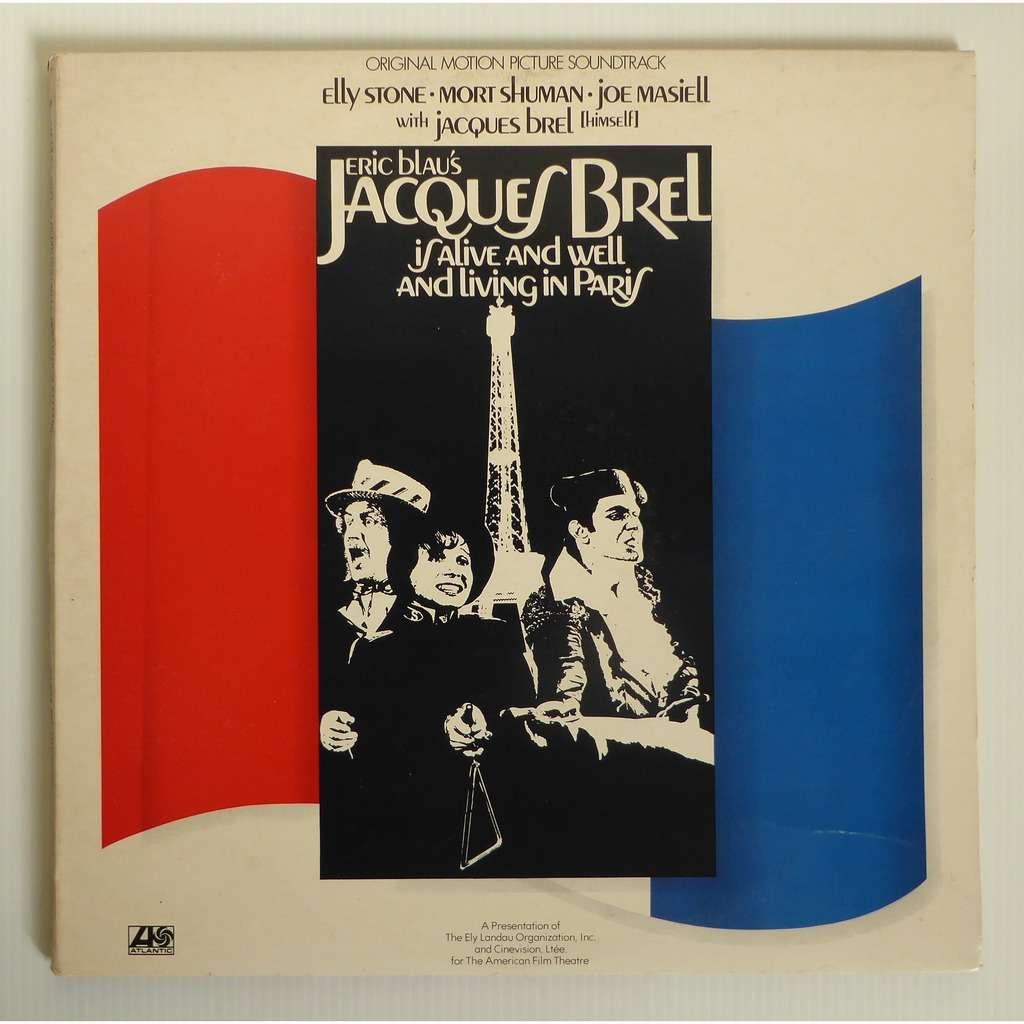 jacques brel / Elly Stone, Mort Shuman, Joe Masiel Eric Blau's Jacques Brel Is Alive And Well And Living In Paris