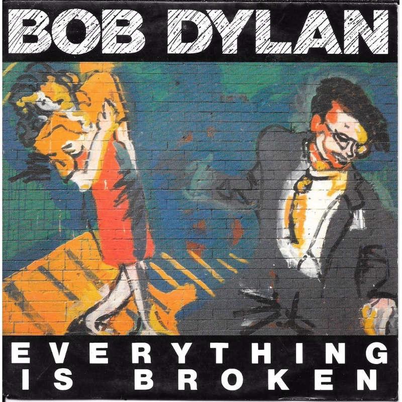 bob dylan everything is broken