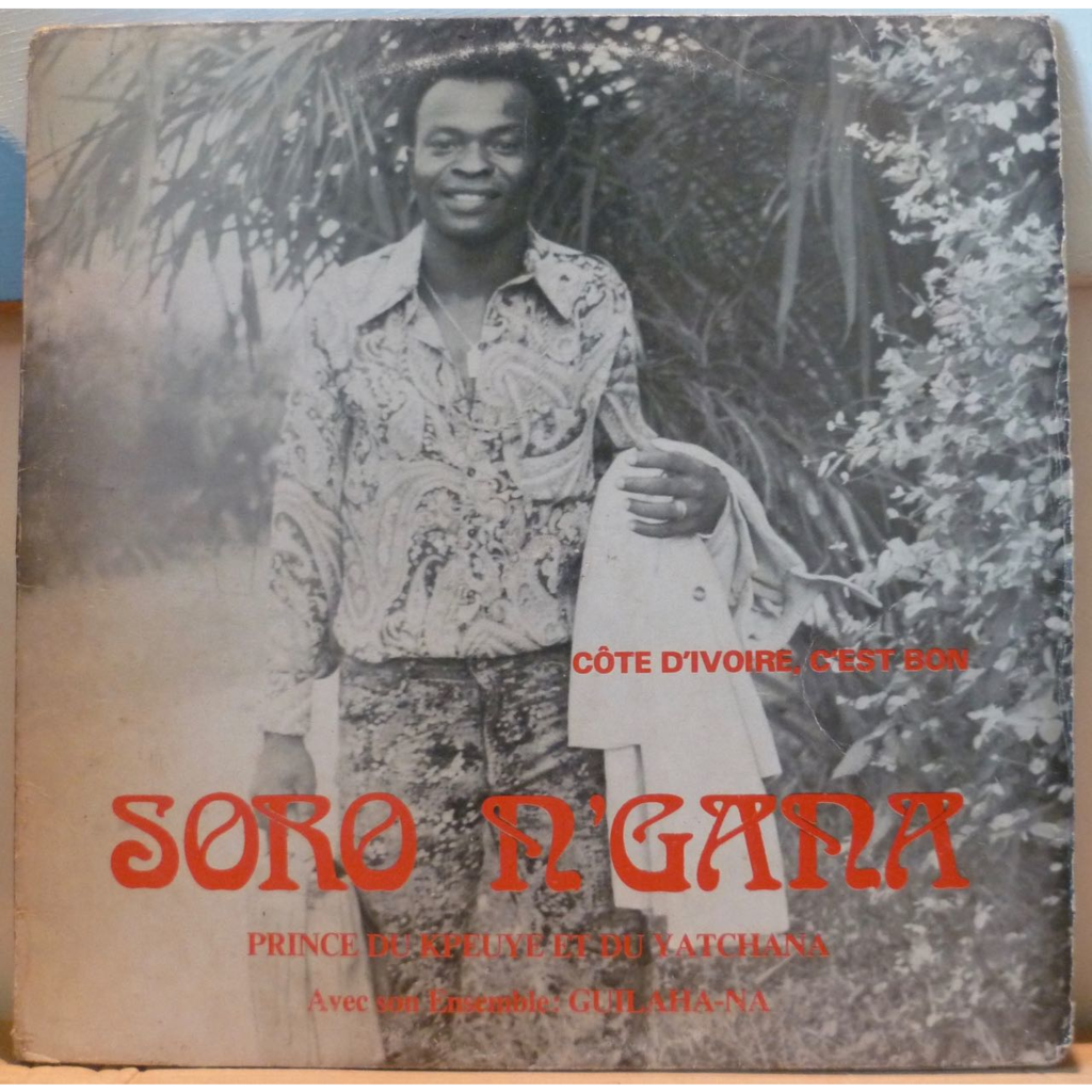 Soro N'Gana Côte d'Ivoire c'est bon