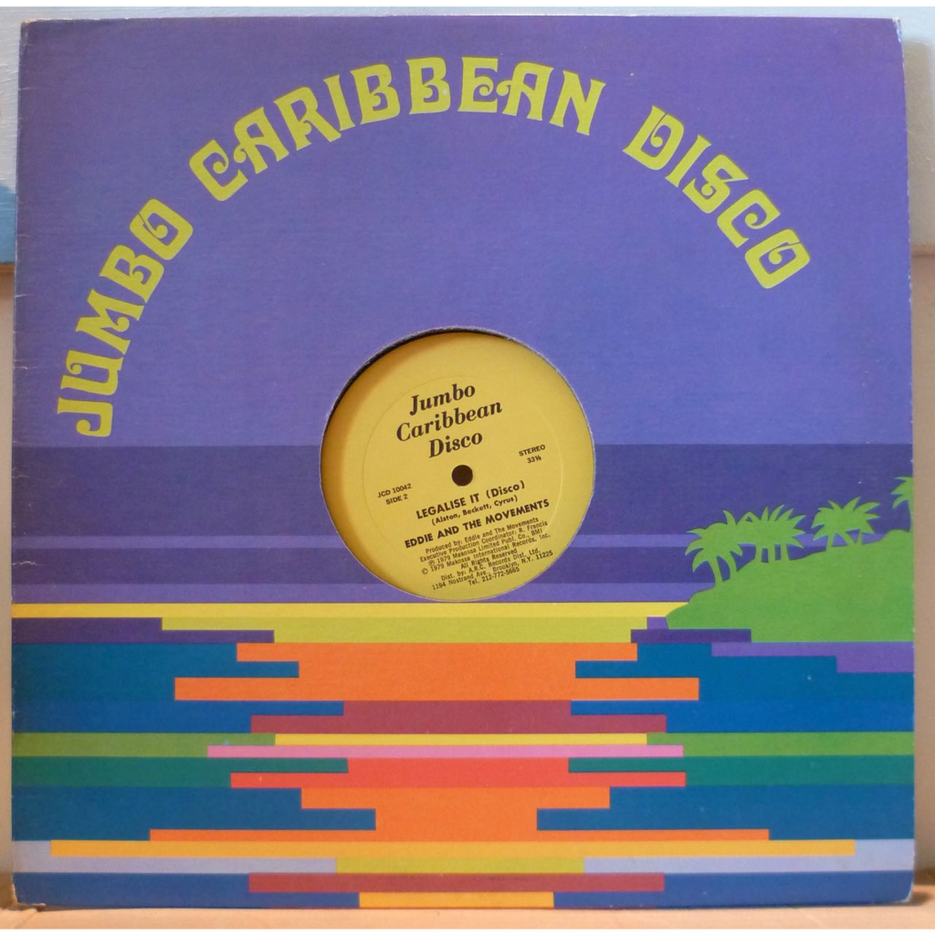EDDIE AND THE MOVEMENTS Legalise it / Legalise it (disco)