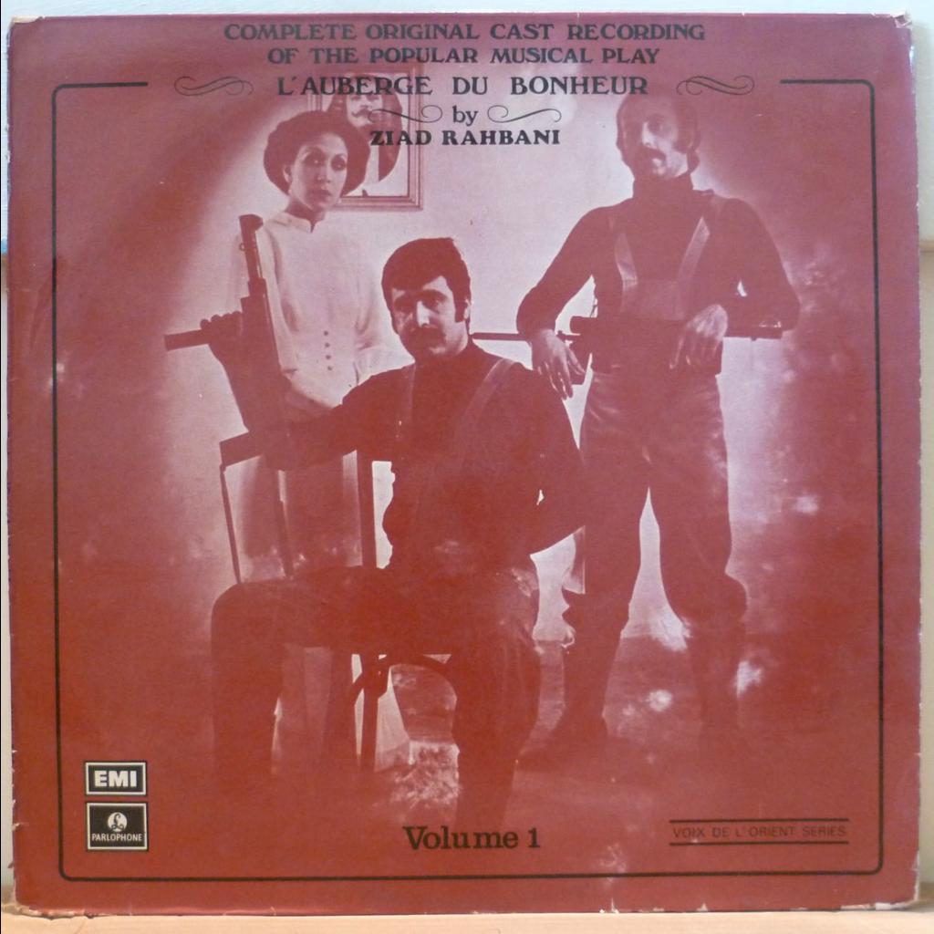 ZIAD RAHBANI L'auberge du bonheur volume 1 OST