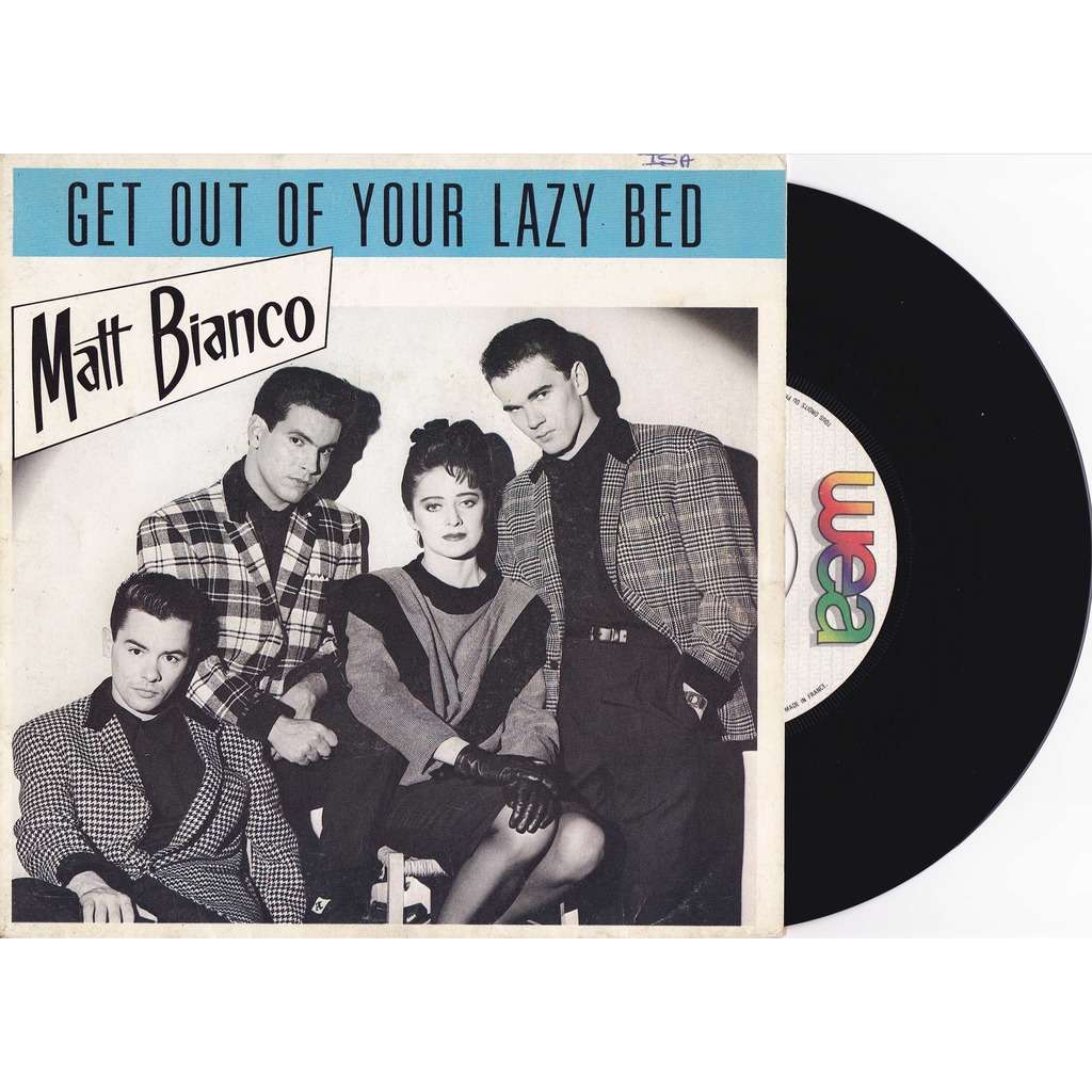 Matt Bianco Get Out Of Your Lazy Bed Year