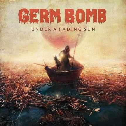 GERM BOMB Under A Fading Sun
