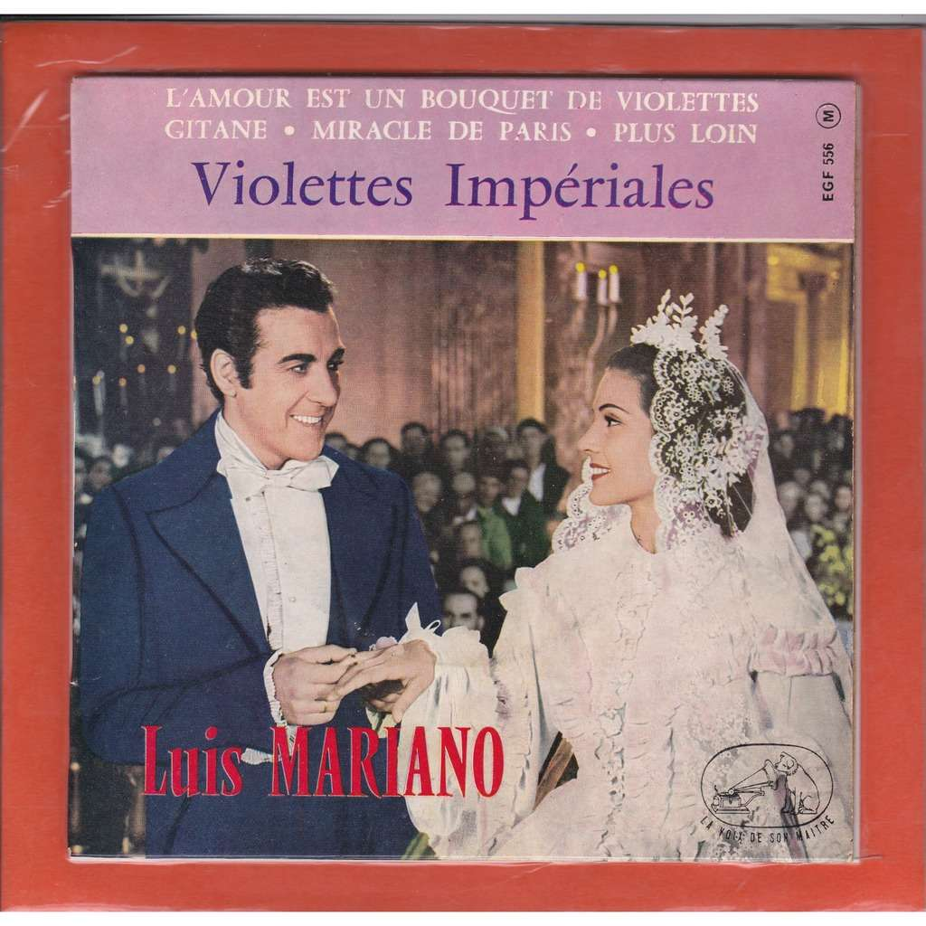 luis mariano Violettes Impériales